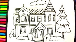 Drawing and coloring a House - How to Draw Victorian House - Video for Kids