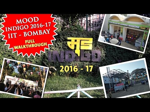 MOOD Indigo 2016-17 | IIT Bombay | Full Walkthrough
