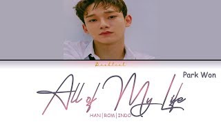 [Cover] CHEN (첸) - All Of My Life (HAN/ROM/INDO Lyrics/가사)