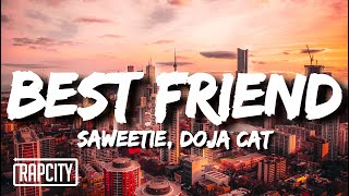 Saweetie - Best Friend (Lyrics) ft. Doja Cat