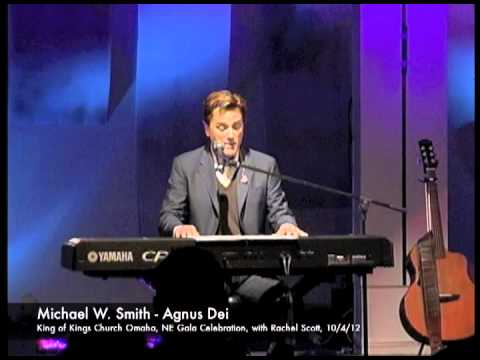 Michael W. Smith - Agnus Dei