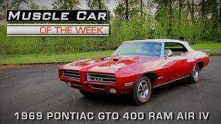 Muscle Car Of The Week Video Episode #171: 1969 Pontiac GTO 400 Ram Air IV