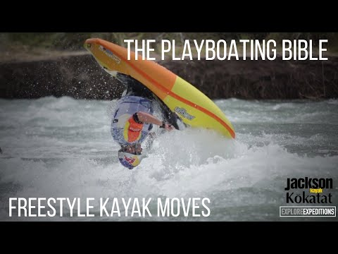 The Playboating Bible - Freestyle Kayak Moves