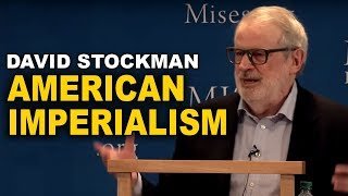 David Stockman: How the NeoCon Establishment Constantly Pushes for War
