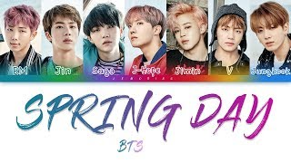 BTS (방탄소년단) - Spring Day (봄날) [Color Coded Lyrics/Han/Rom/Eng]