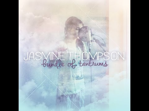 Jasmine Thompson Full Album Bundle Of Tantrum + Video klip