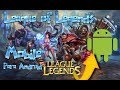 LEAGUE OF LEGENDS PARA ANDROID