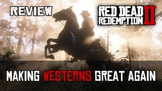 Red Dead Redemption 2 Review: Making Westerns Great Again