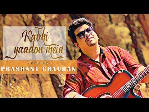 Kabhi Yaadon Mein Cover | Prashant Chauhan | Divya Khosla Kumar | Arijit Singh, Palak Muchhal