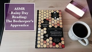 ASMR Rainy Day Reads | The Beekeeper's Apprentice: First Chapter