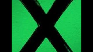 Ed Sheeran Compilation   X Deluxe Edition