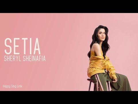 Sheryl Sheinafia - Setia (Lirik)