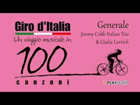 Generale - Giro D'Italia Un Viaggio Musicale In 100 Canzoni - PLAYaudio