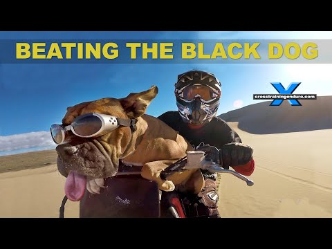 BEATING THE BLACK DOG OF DEPRESSION Cross Training Enduro philosophy