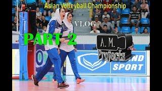Asian Volleyball Championship VLOG (Part 2)