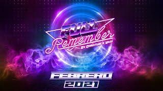 SESIÓN REMEMBER 90 - 2000 - TEMAZOS & CANTADITAS - FEBRERO 2021 - By Christian & Yose