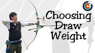 Archery - Choosing Draw Weight