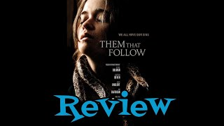 Them That Follow Movie Review - Drama - Thriller