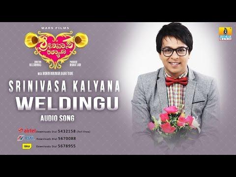 Srinivasa Kalyana | Weldingu | Audio Song | M G Srinivas, Nikhila Rao, Kavitha