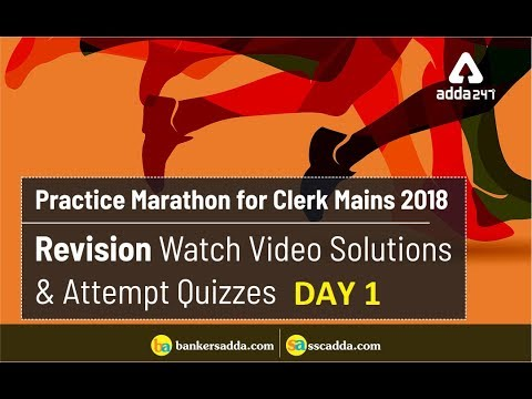 DAY 1 | Practice Marathon for IBPS Clerk Mains: REVISION | Quant, Reasoning & English