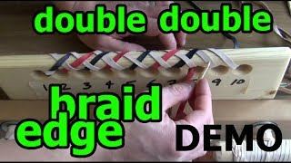 DEMO 5: Double Double Helix Round Edge Braid (2 thong 2 pass)