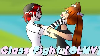 Class Fight [GLMV] [WARNING: VIOLENCE, CUSSING, AND BLOOD] [K-12]
