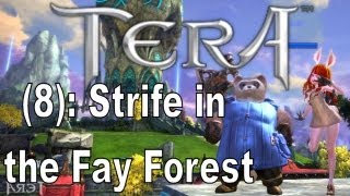 Tera Online (8): Strife in the Fay Forest