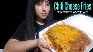 Chili Cheese Fries Mukbang | Tastee Motive