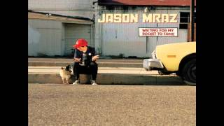 Jason Mraz - The Remedy (I Won