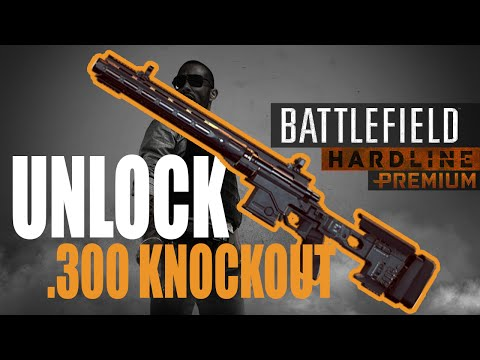 Unlock .300 Knockout in Battlefield Hardline