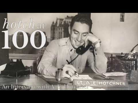 Hotch at 100: Entering World War 2