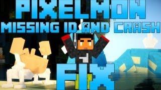 Pixelmon FIX-ID's Missing & Crash Error