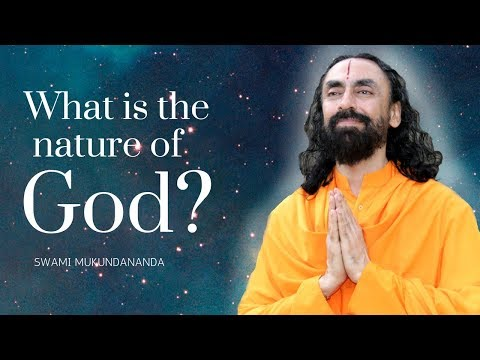 What is the nature of God? By Swami Mukundananda