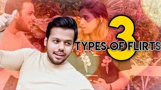 Types Of Flirts 3 || Hyderabad Diaries