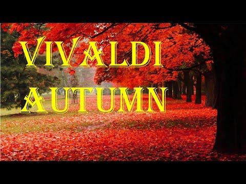 Vivaldi - Autumn, The Four Seasons (Concerto No. 3 in F major, Op. 8, RV 293)