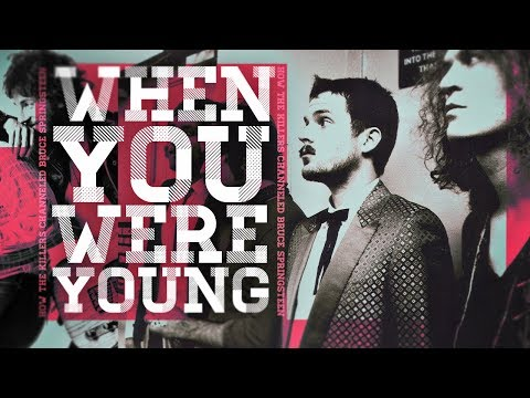 When You Were Young: How The Killers Channeled Springsteen Mp3