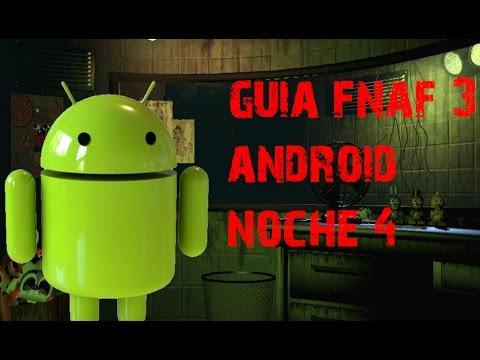Guía-Truco | FNAF 3 | ANDROID | NOCHE 4 |
