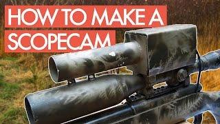 How to Make a Scopecam