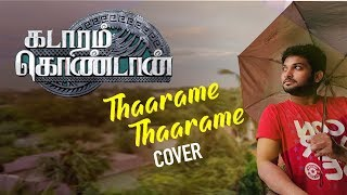 Cover images Thaarame Thaarame Cover Video Song | Kadaram Kondan | Sid Sriram | Ghibran #sidsriram