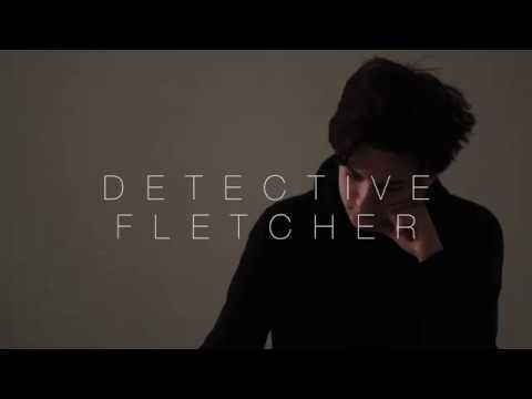 Detective Fletcher Trailer- College Work