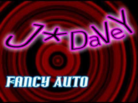 J*Davey - Fancy Auto