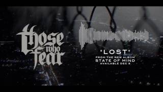 """Those Who Fear - """"Lost"""""""