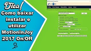 Como baixar, instalar e utilizar MotioninJoy 2017 On/Off