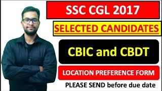 Zone preference form| Urgent| SSC CGL 2017 CBIC and CBDT