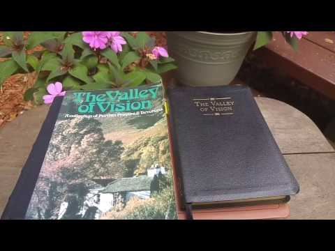 Devotional Classics: The Valley of Vision