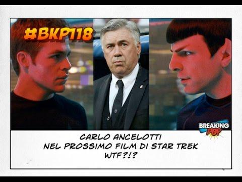 Carlo Ancelotti Nel Prossimo Film Di Star Trek Wtf Bkp Youtube