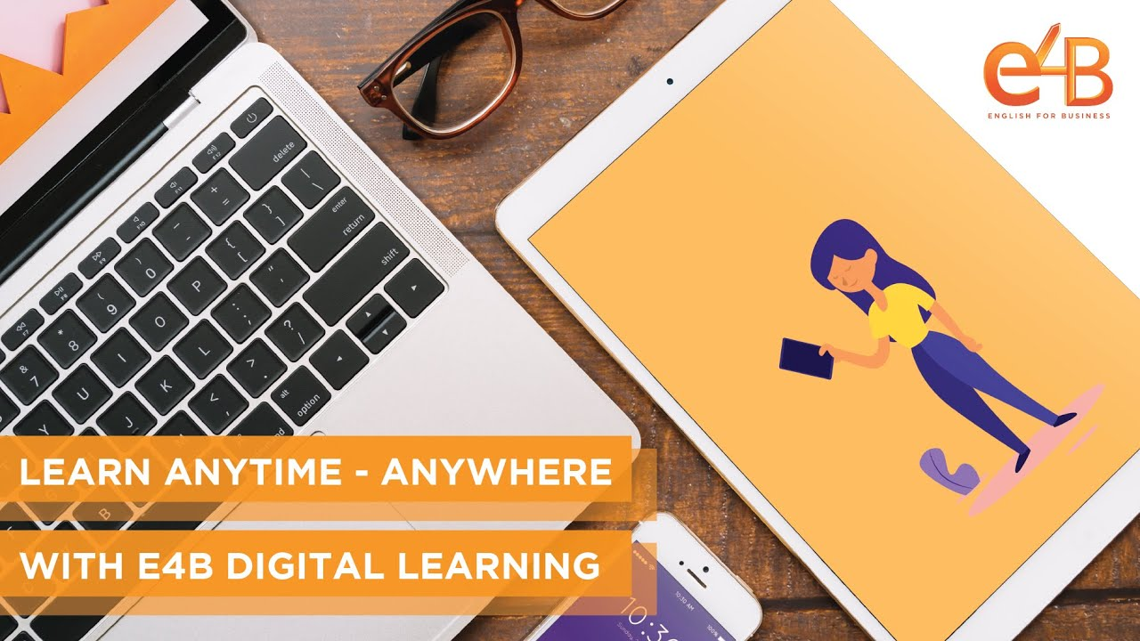 Learn Anytime   Anywhere with E20B Digital Learning