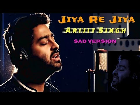 Jiya Re Jiya | Arijit Singh | Full Song | Sad Version | Soulful Voice | Live | Unplugged | 2018