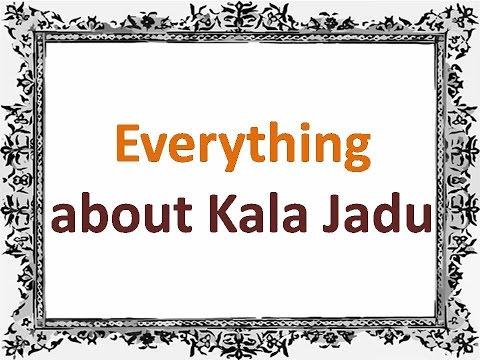How To Learn Kala Jadu