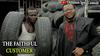 Denilson Igwe Comedy - The faithful customer